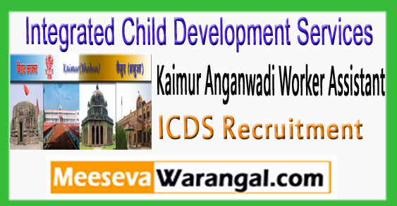 ICDS Kaimur Anganwadi Worker Assistant Recruitment Notification Apply Online 2018