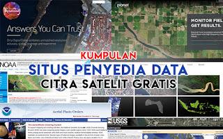 Kumpulan Situs Penyedia Data Citra Satelit Gratis