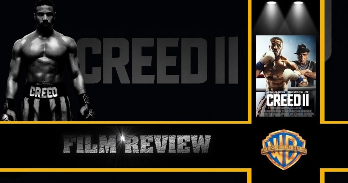 Tem Na Web - CREED II (2019) - FILM REVIEW