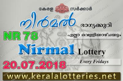 Kerala Lottery Results 20-07-2018 Nirmal NR-78 Lottery Result .keralalotteries.net, Kerala Lottery, Kerala Lottery Results, Kerala Lottery Result Live, Nirmal, Nirmal Lottery Results,