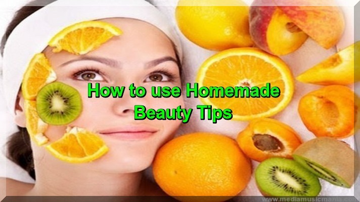 How to use Homemade Beauty Tips