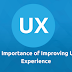 The Importance of Improving User Experience