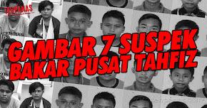 Thumbnail image for Gambar 7 Suspek Bakar Pusat Tahfiz Tersebar