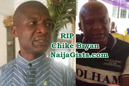 chike bryan dies of stroke