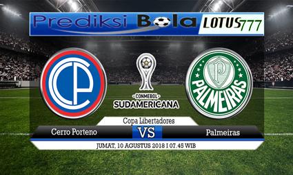 PREDIKSI Cerro Porteno vs Palmeiras 10 AGUSTUS 2018
