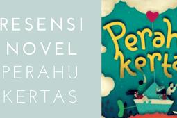 Resensi Novel Perahu Kertas Karya Dee Lestari