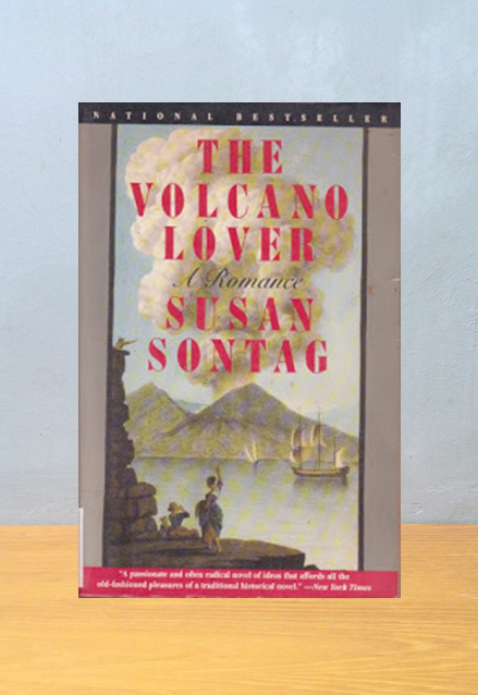 THE VOLCANO LOVER, Susan Sontag