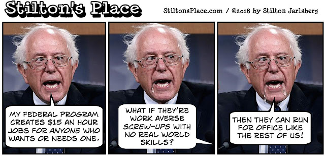 stilton's place, stilton, political, humor, conservative, cartoons, jokes, hope n' change, bernie sanders, $15, guarantee, jobs, program