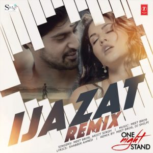 One Night Stand – Ijazat – Remix (2016)