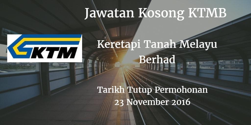 Jawatan Kosong KTMB 23 November 2016