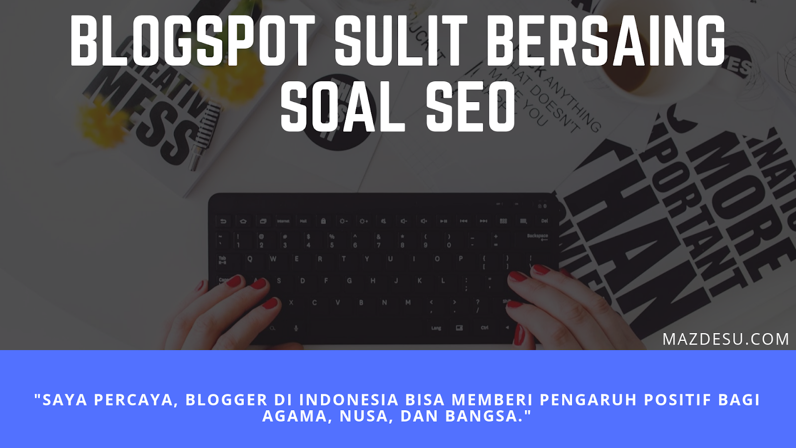 Blogspot sulit bersaing dalam hal SEO