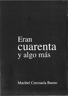ERAN CUARENTA Y ALGO MÁS