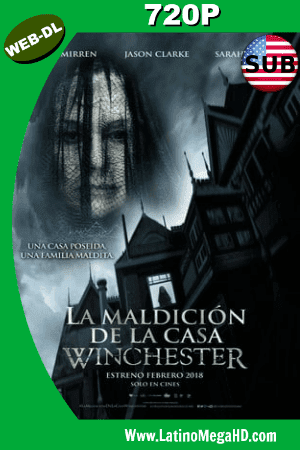 La Maldición De La Casa Winchester (2018) Subtitulado HD WEB-DL 1080P ()
