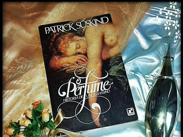 Resenha: O Perfume, história de um assassino - Patrick Suskind