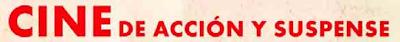 Cine de Acción y Suspense 2015 - Promociones La Razón