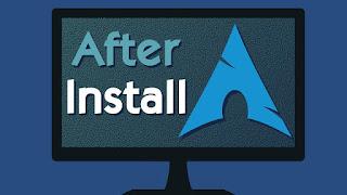 4 Hal Umum Dilakukan Setelah Install Arch Linux