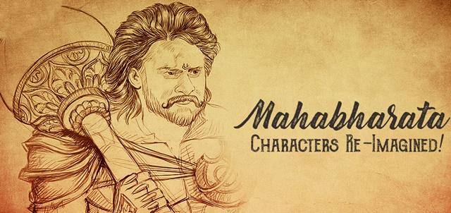 Mahabharata Characters Re-Imagined