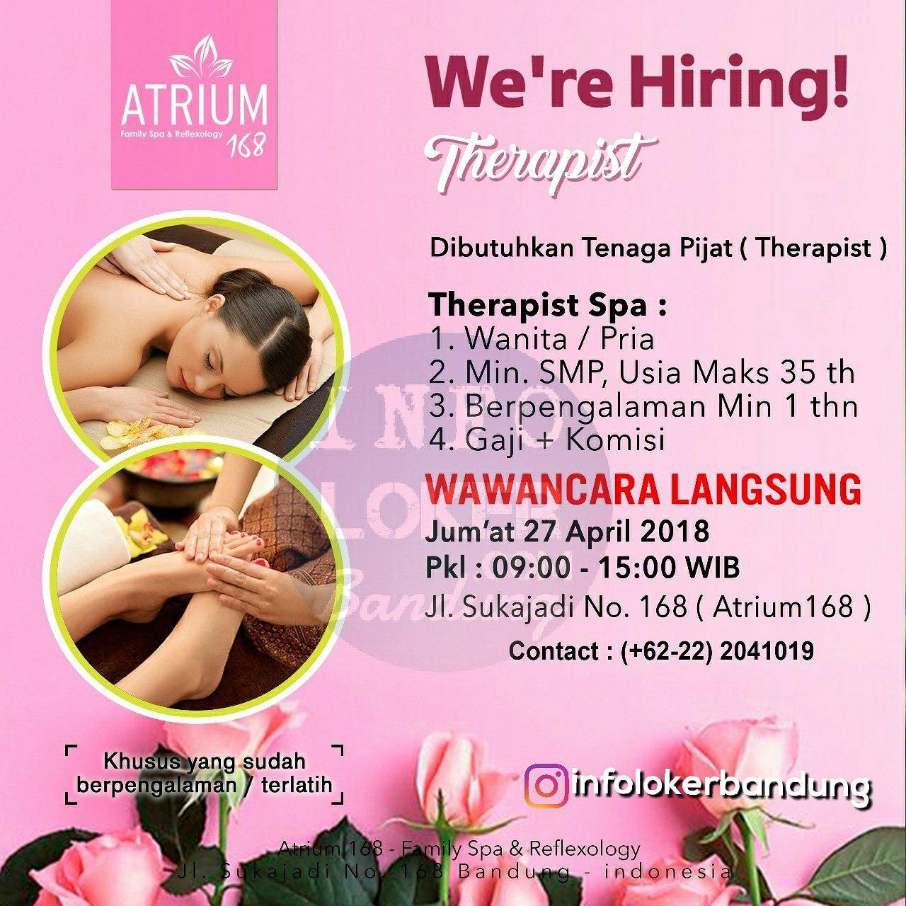 Walk In Interview Atrium 168 Family Spa & Reflexology Bandung 27 April 2018