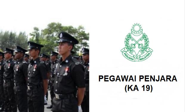 Permohonan Kemasukan Pegawai Penjara Ka 19 Lepasan Spm Sumbermalaysia
