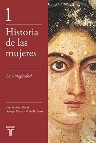 Historia de las mujeres 1: La Antigüedad – Georges Duby y Michelle Perrot