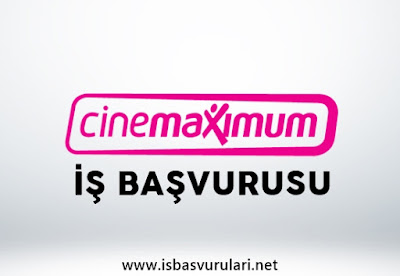 Cinemaximum iş başvurusu