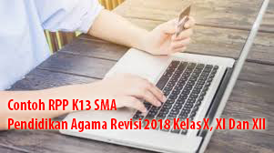 Contoh RPP K13 SMA Pendidikan Agama Revisi 2018 Kelas X, XI Dan XII