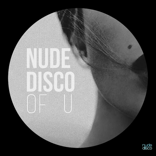 Nude Disco - Of U | FINAL DJS Vocal Mix - SOTD | Free Download