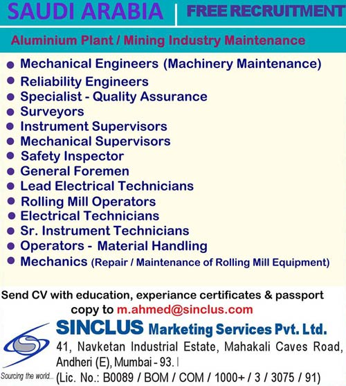Aluminium Plant / Mining Industry Maintenance Jobs in Saudi Arabia - Free Recruitment - Sinclus Aluminium Plant Jobs, Mining Jobs, Saudi Arabia Jobs, Sinclus Jobs, Mechanical Engineer, Reliability Engineer, QA/QC Jobs, Instrumentation Jobs, HSE Jobs, General Foreman, Electrical Jobs, Rolling Mill Operator, Instrument Technician,