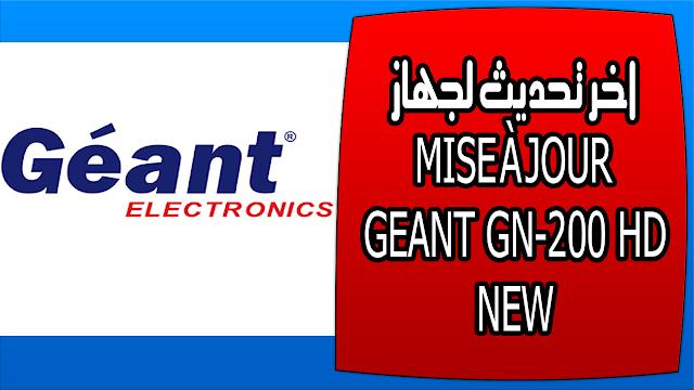اخر تحديث لجهاز MISE À JOUR GEANT GN-200 HD NEW