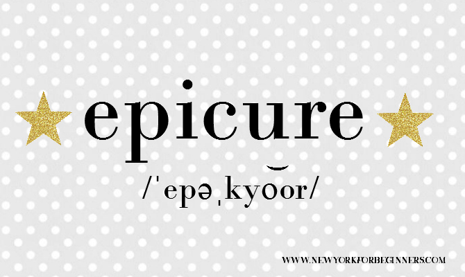 According To The Definition Proposed By The Merriam Webster Dictionary, An  Epicure Is Someone With Sensitive And Discriminating Tastes, Especially In  Food ...