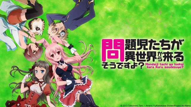 Mondaiji-tachi ga Isekai kara Kuru Sou Desu yo? Daftar Anime Isekai Terbaik ( Tokoh Utama Masuk Dunia Lain )