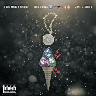 Gucci Mane & Future - Free Bricks 2 (Zone 6 Edition) (2016) - Album Download, Itunes Cover, Official Cover, Album CD Cover Art, Tracklist