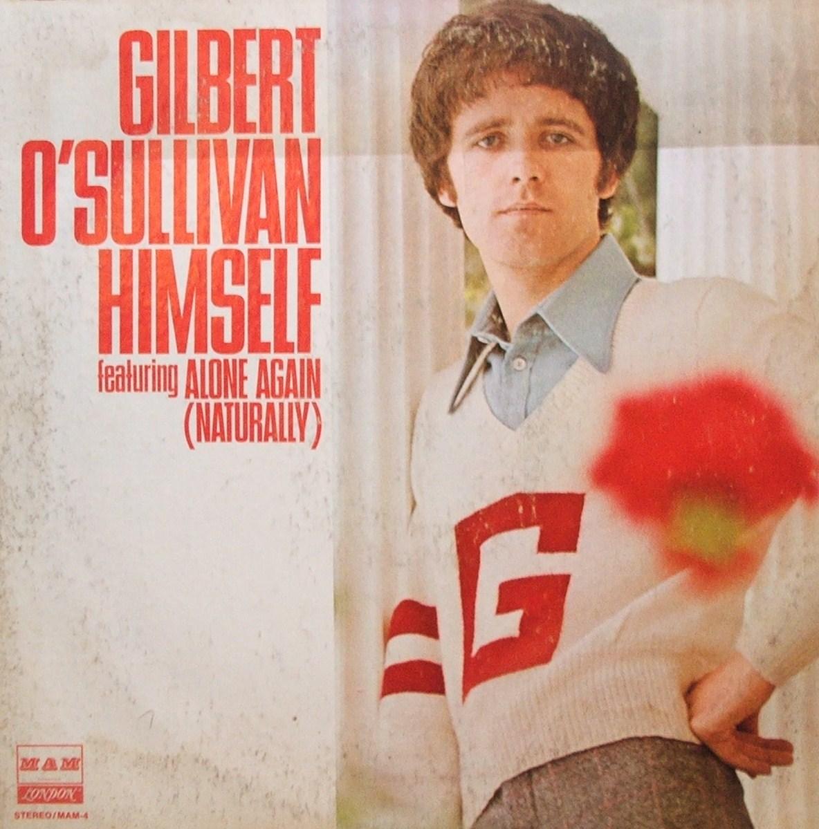Alone Again Naturally Song Lyrics(Gilbert Osullivan) - Lyrics