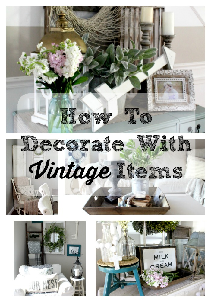 Items To Decorate Living Room: How To Decorate With Vintage Items