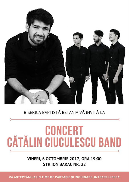 Concert Cătălin Ciuculescu Band la Biserica Betania Timișoara - 6 oct 2017