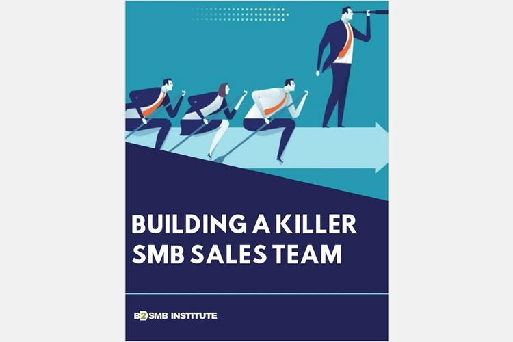 Building a Killer SMB Sales Team