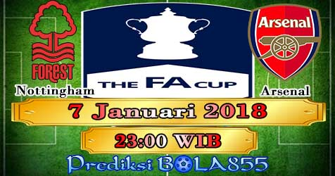 Prediksi Bola855 Nottingham Forest vs Arsenal 7 Januari 2018