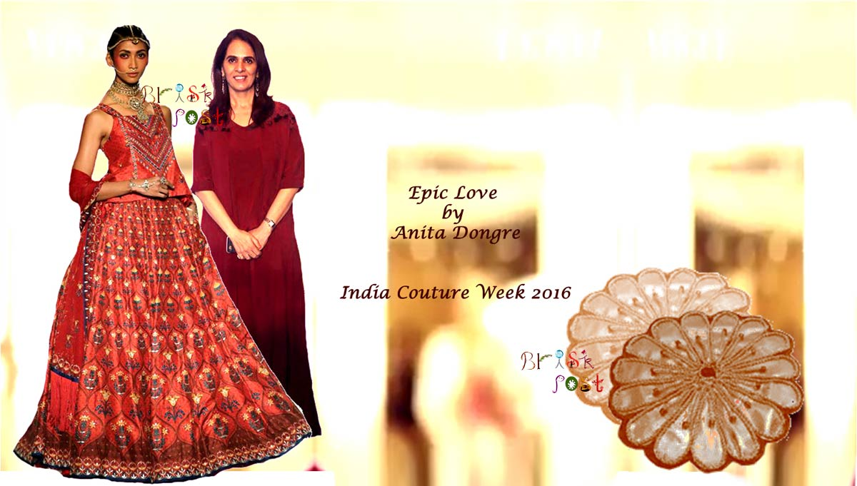 Gota-patti designs in Epic Love by Anita Dongre at India Couture Week 2016
