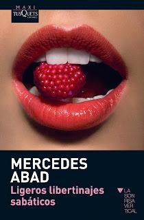 Reseña: Ligeros libertinajes sabáticos, de Mercedes Abad