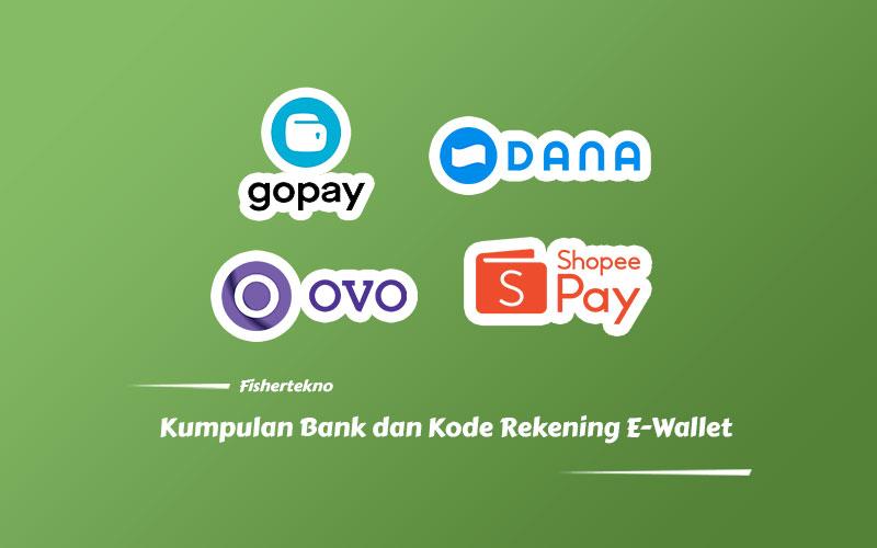 Kumpulan Bank dan Kede Rekening E-wallet