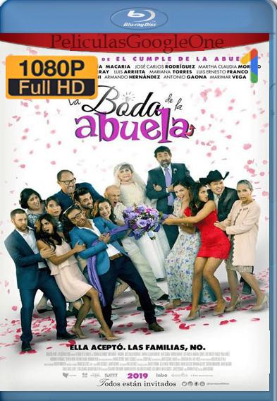 La Boda de la Abuela 2019 WEB-DL 1080p Latino Luiyi21