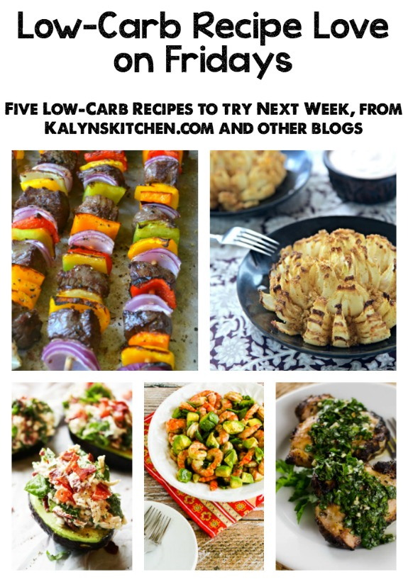 Low-Carb Recipe Love on Fridays (6-10-16) found on KalynsKitchen.com