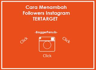 Cara Menambah Followers Instagram Tertarget Paling Efektif