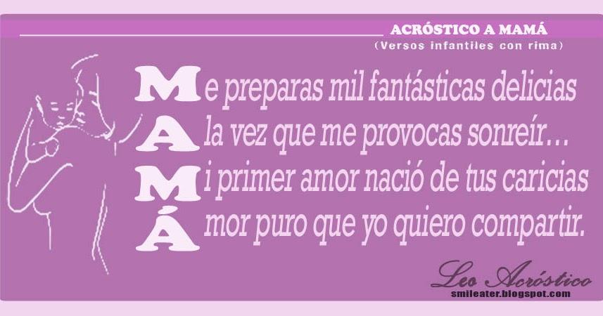Encuentra poemas acrosticos escrito a personajes usado en mercadolibre.com.ve! Smileater 2nd: ACROSTICO A MAMA - DIA DE LA MADRE
