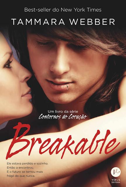 Breakable - Contornos do coração - Tammara Webber