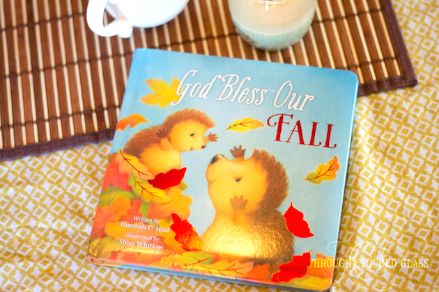 The perfect book to read to your kids this fall! God Bless Our Fall | Through Clouded Glass