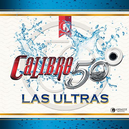 Calibre 50 - Las Ultras (Promos Nuevos 2017)