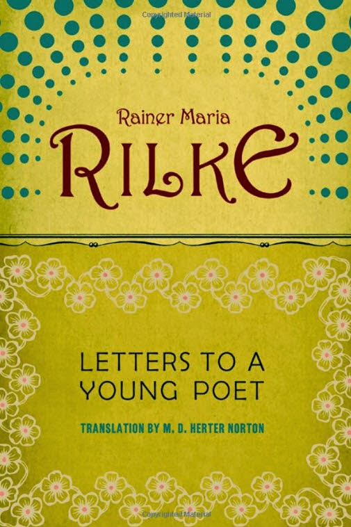 letters to a young poet reflection Letters to a young poet barnes noble letters to a young poet barnes noble - title ebooks : letters to a young reflections on the revolution in france.