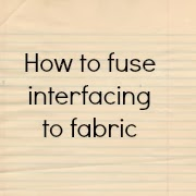 http://projectsbyjane.blogspot.sg/2011/08/this-is-how-i-fuse-interfacing-and.html