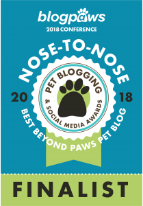 2018 BlogPaws Nose-to-Nose - BEST BEYOND PAWS PET BLOG FINALIST